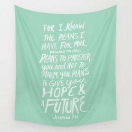Jeremiah 29: 11 x Mint Wall Tapestry