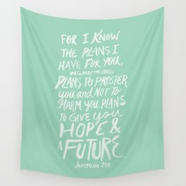 Jeremiah 29: 11 x Mint Wall Tapestry