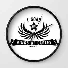 I Soar On Wings Of Eagles Wall Clock
