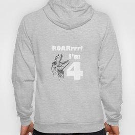 ROARrrr! I'm 4 T Shirt Hoody
