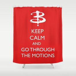 Go through the motions Shower Curtain