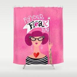 Fly Your Freak Flag Shower Curtain