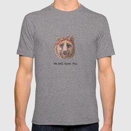 Bear WE WILL ROCK YOU T-shirt