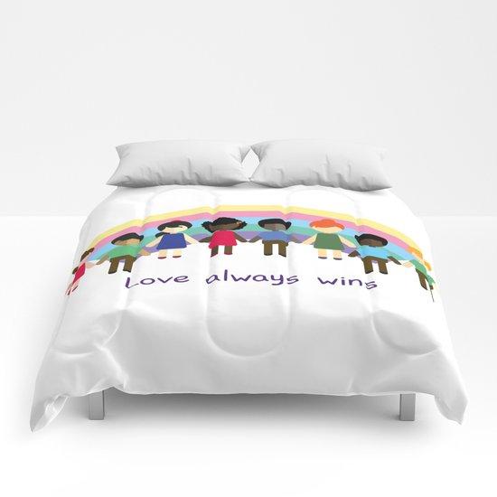 Love always wins Comforters