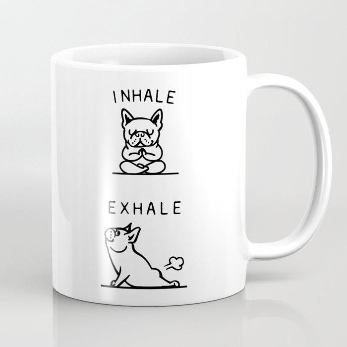 Inhale Exhale Frenchie Kaffeebecher