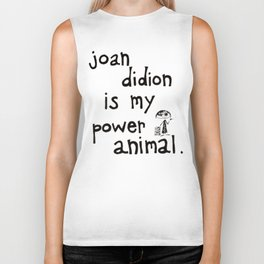 joan didion is my power animal Biker Tank