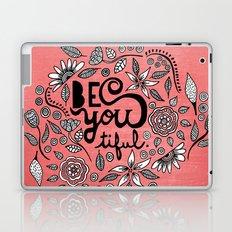 Be You Tiful- black peach Laptop & iPad Skin