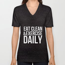 Eat Clean and Exercise Daily Unisex V-Neck