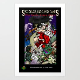 Sex, Drugs, and Candy Canes: The Santa Claus Story Art Print