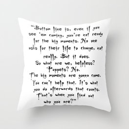 Buffy - Big Moments Quote Throw Pillow