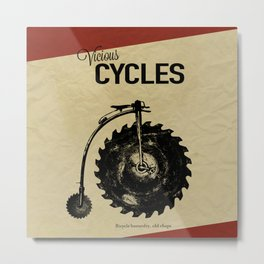 Vicious Cycles Metal Print
