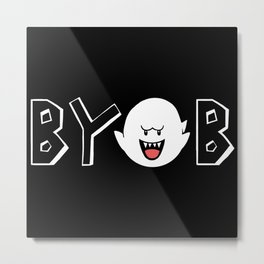 NEW Bring Your Own Boos Metal Print