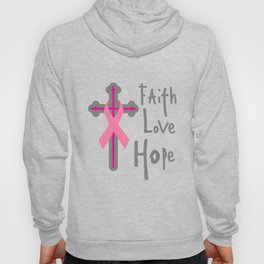 Faith Love Hope Breast Cancer Awareness Gift Hoody