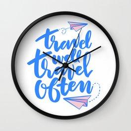 Travel Well Travel Often Wall Clock
