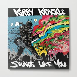 Kirby Krackle - Sounds Like You - Album Art Metal Print