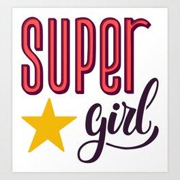 Super Girl Print Art Print