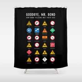 Goodbye, Mr. Bond Shower Curtain