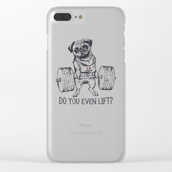 Do You Even Lift Clear iPhone Case