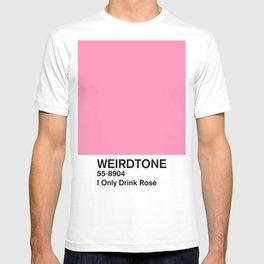 I Only Drink Rosé T-shirt