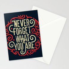 Never forget what you are Stationery Cards
