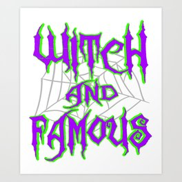 Hangover with the Halloween? Can't get enough of witches? Here's the perfect tee for you!  Art Print