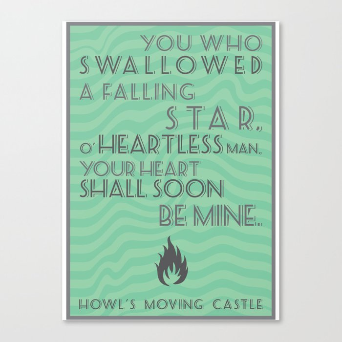 Howl\\\\'S Moving Castle Quotes Howl's Moving Castle Quote Canvas Print by frogmellaink | Society6 Howl\\\\'S Moving Castle Quotes