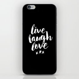 Live Laugh Love black and white monochrome typography poster design home wall decor canvas iPhone Skin