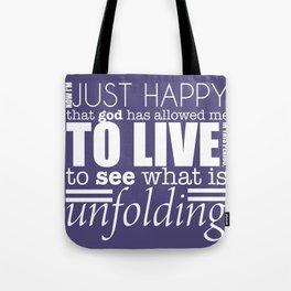I am Happy! Tote Bag