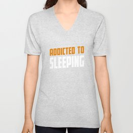 Addicted To Sleeping Slapen Present Unisex V-Neck