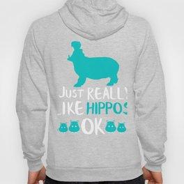 Hippo Gift Really Like Hippos Hippo Lovers Hippopotamus Hoody