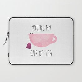You're My Cup Of Tea Laptop Sleeve