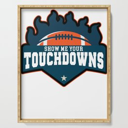 Show ME Your Touchdowns Serving Tray