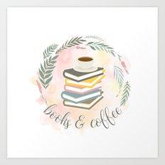BOOKS & COFFEE Art Print