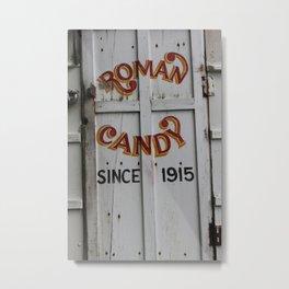 Roman Candy Metal Print