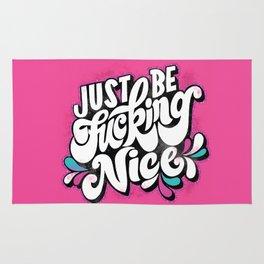 I Swear: Just Be Fucking Nice Rug