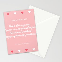 Oprah Quote   Think like a queen.   A queen is not afraid to fail. Stationery Cards