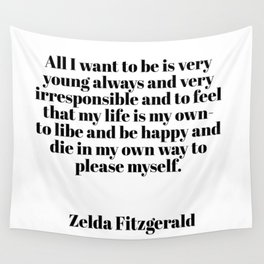 Zelda Fitzgerald quote Wall Tapestry