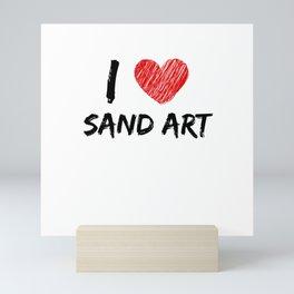 I Love Sand Art Mini Art Print