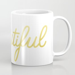 You're Beautiful (White Edition) Coffee Mug