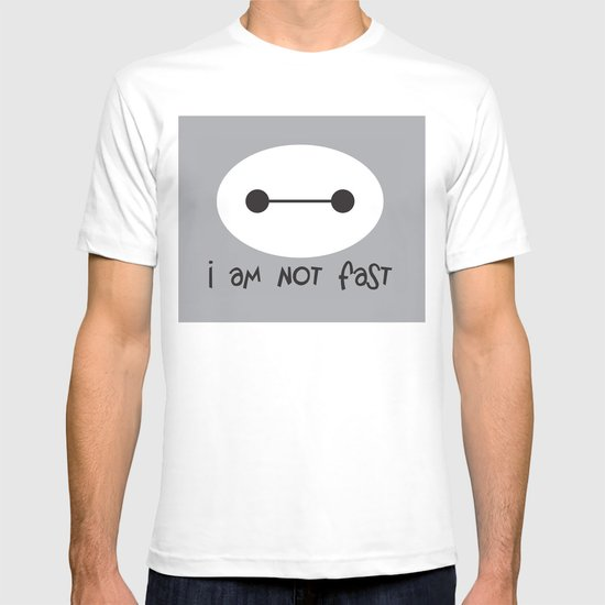 Big hero 6 i am not fast t shirt by design gallery society6 for Make t shirts fast