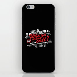 Better Call The Boys in Gray iPhone Skin