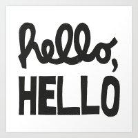 HELLO, HELLO  Art Print