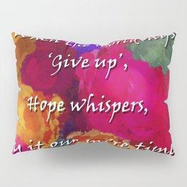 Hope Whispers Pillow Sham