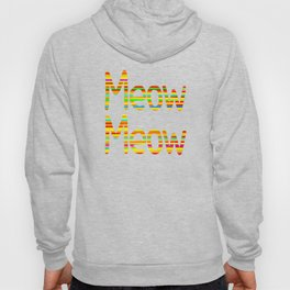 Meow Meow (in color) Hoody