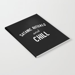 Satanic Rituals and Chill Notebook