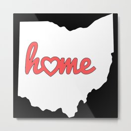 Ohio Is My Home USA State Pride Metal Print