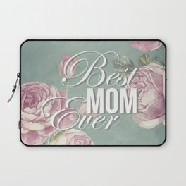 Mother's Day (Best Mom Ever) 2 Laptop Sleeve