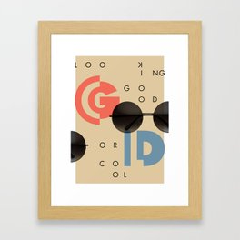 LOOKING GOOD OR COOL Framed Art Print