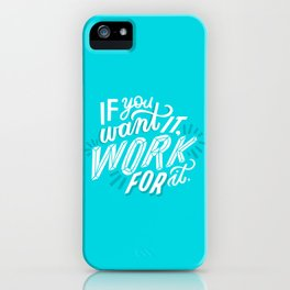 work for it iPhone Case