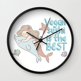 Vegan sushi is the best Wall Clock